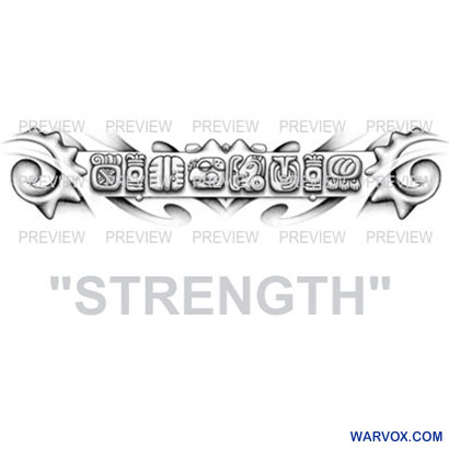 STRENGTH Mayan Glyphs Tattoo Design D